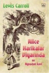 Alice Harikalar Diyarinda; ve Aynadan Iceri als Taschenbuch