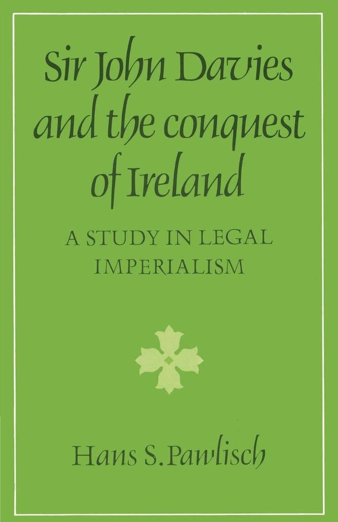 Sir John Davies and the Conquest of Ireland als Buch (kartoniert)