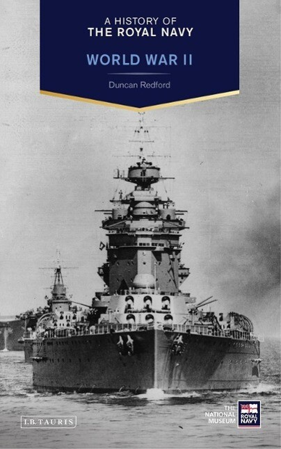 A History of the Royal Navy: World War II als Buch (gebunden)