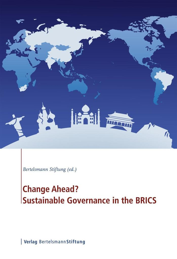Change Ahead? Sustainable Governance in the BRICS als eBook epub