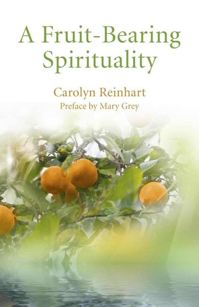 A Fruit-Bearing Spirituality als eBook epub