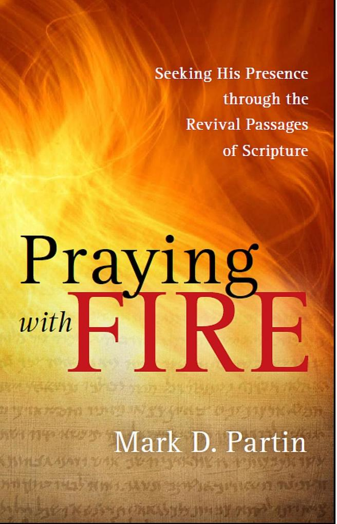 Praying with Fire als eBook epub