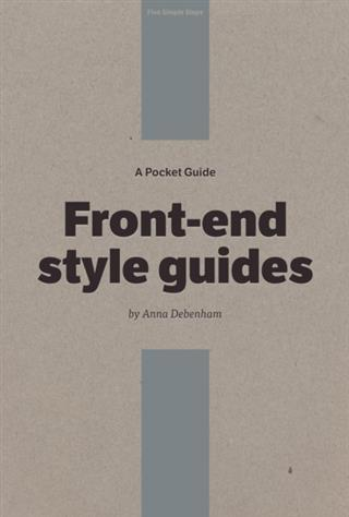 Pocket Guide to Front-end Style Guides als eBook epub