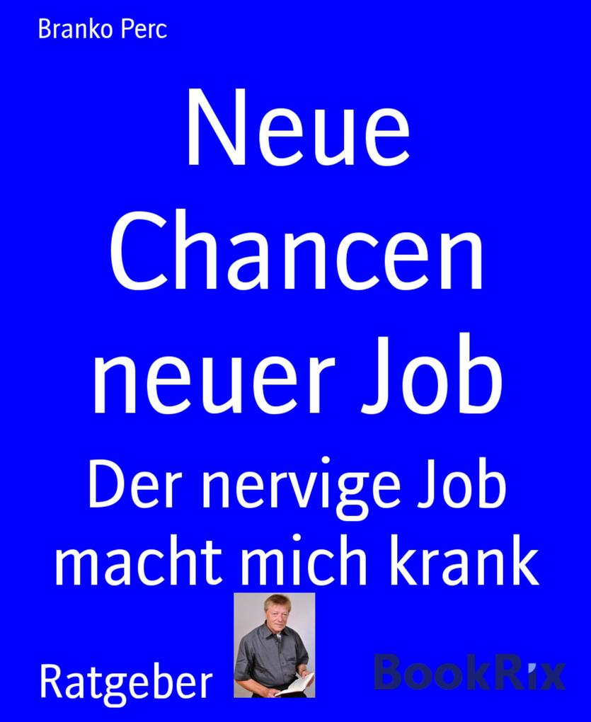 Neue Chancen neuer Job als eBook epub