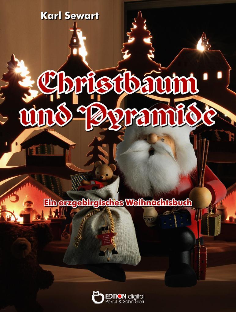Christbaum und Pyramide als eBook epub