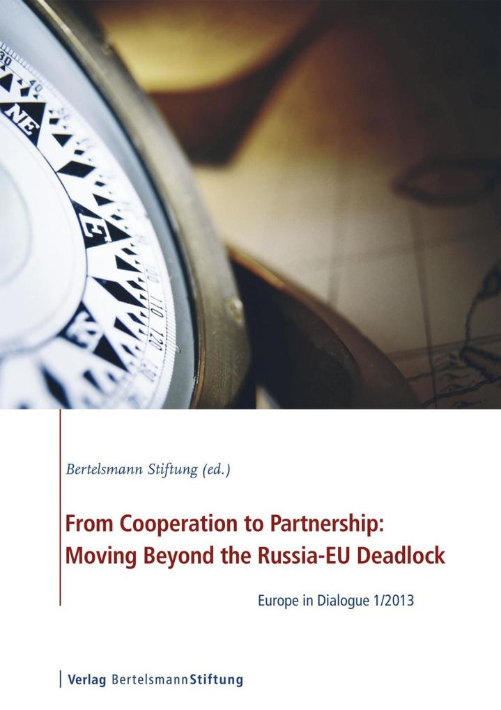 From Cooperation to Partnership: Moving Beyond the Russia-EU Deadlock als eBook epub