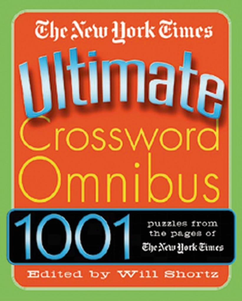 The New York Times Ultimate Crossword Omnibus als Taschenbuch