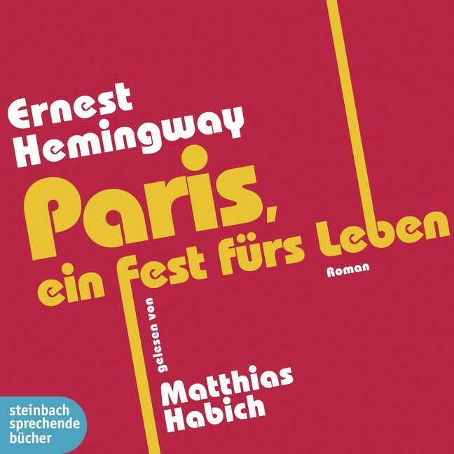 Paris, ein Fest fürs Leben als Hörbuch CD