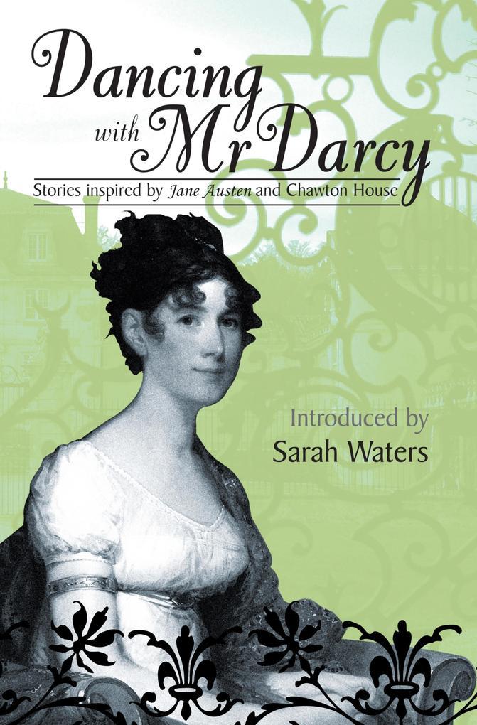 Dancing With Mr Darcy als eBook epub