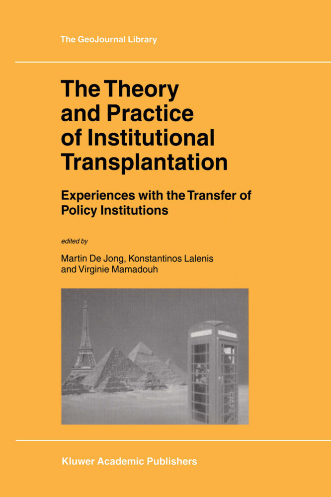 The Theory and Practice of Institutional Transplantation als Buch (gebunden)
