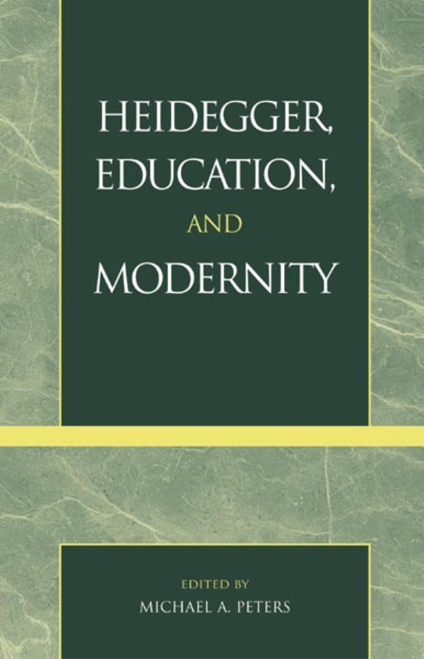 Heidegger, Education, and Modernity als eBook epub