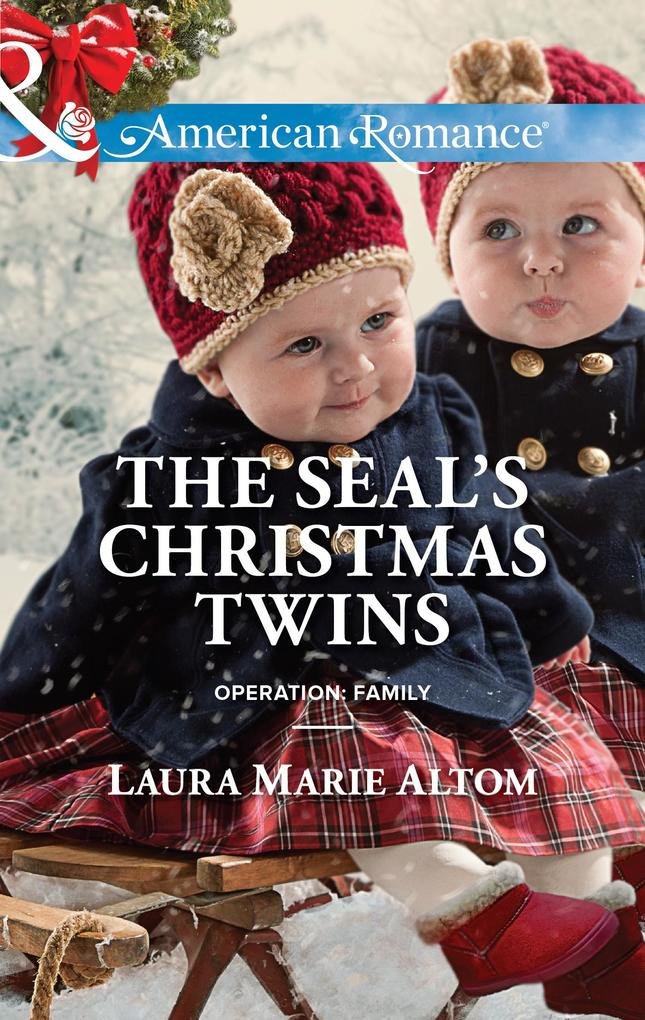 The SEAL's Christmas Twins (Mills & Boon American Romance) (Operation: Family, Book 5) als eBook epub