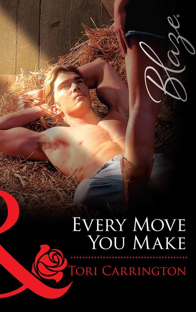 Every Move You Make (Mills & Boon Blaze) als eBook epub