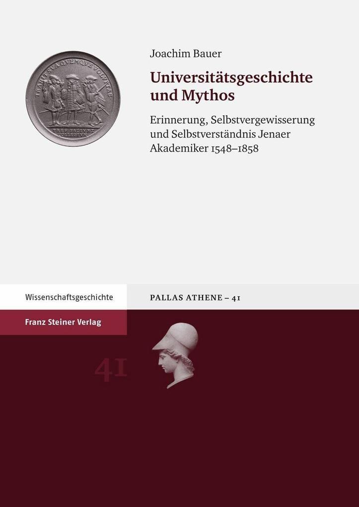 Universitätsgeschichte und Mythos als eBook