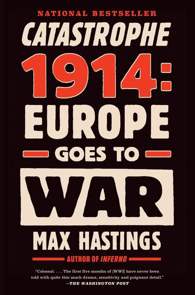 Catastrophe 1914: Europe Goes to War als Taschenbuch