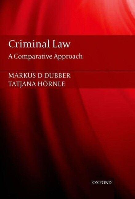 Criminal Law: A Comparative Approach als Buch (gebunden)