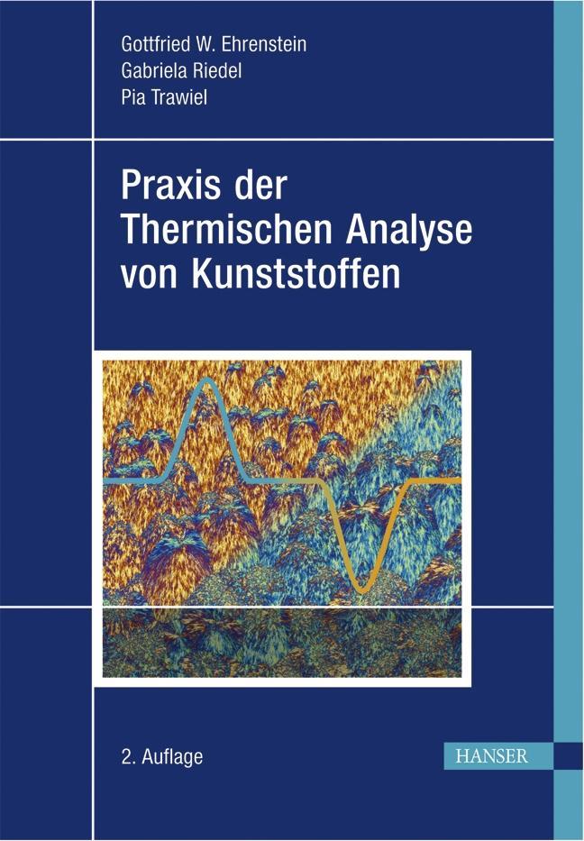 Praxis der Thermischen Analyse von Kunststoffen als Buch (gebunden)