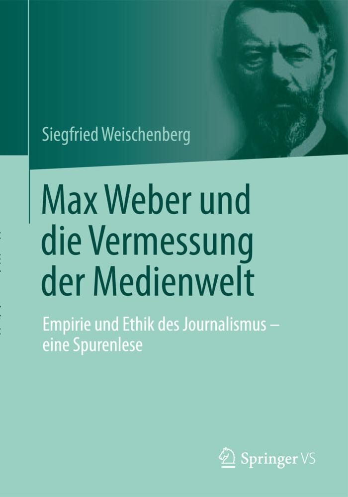 Max Weber und die Vermessung der Medienwelt als Buch (kartoniert)