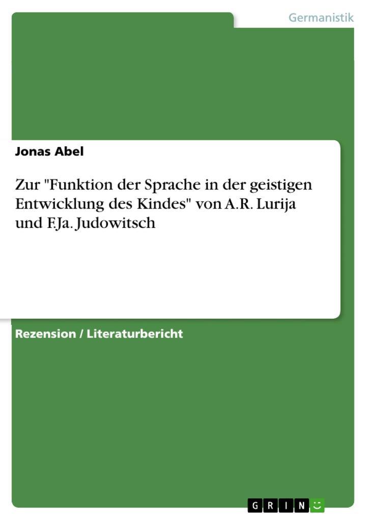 """Zur """"Funktion der Sprache in der geistigen Entwicklung des Kindes"""" von A.R. Lurija und F.Ja. Judowitsch als eBook pdf"""
