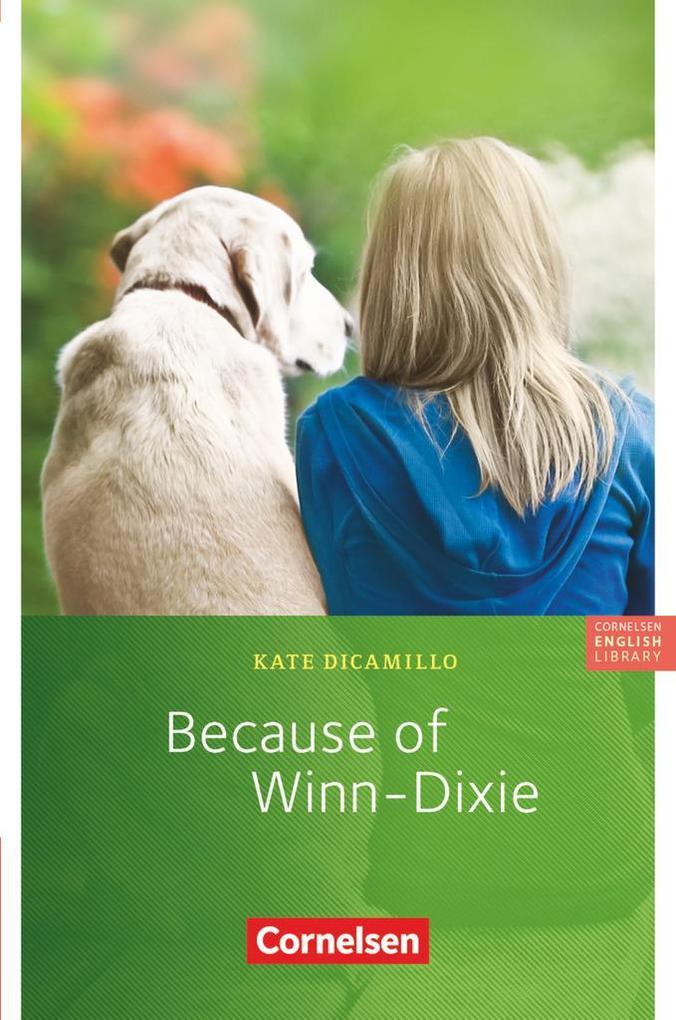 Because of Winn-Dixie. 6. Schuljahr, Stufe 3 als Buch (kartoniert)