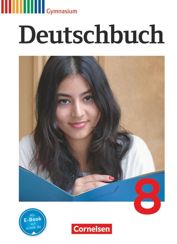 Deutschbuch Gymnasium 8. Schuljahr. Schülerbuch. Allgemeine Ausgabe als Buch (gebunden)