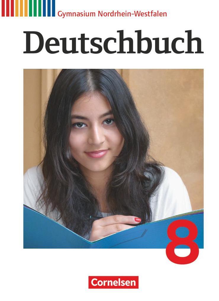 Deutschbuch Gymnasium 8. Schuljahr. Schülerbuch Nordrhein-Westfalen als Buch (gebunden)