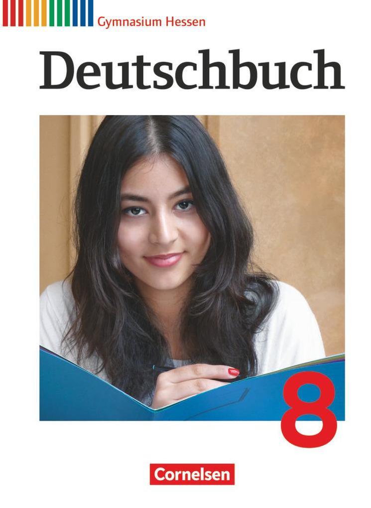 Deutschbuch Gymnasium 8. Schuljahr. Schülerbuch Hessen G8/G9 als Buch (gebunden)