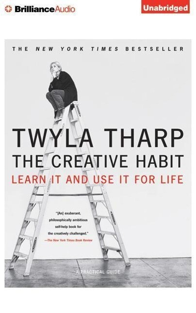 The Creative Habit: Learn It and Use It for Life als Hörbuch CD