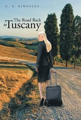The Road Back to Tuscany als Buch (gebunden)