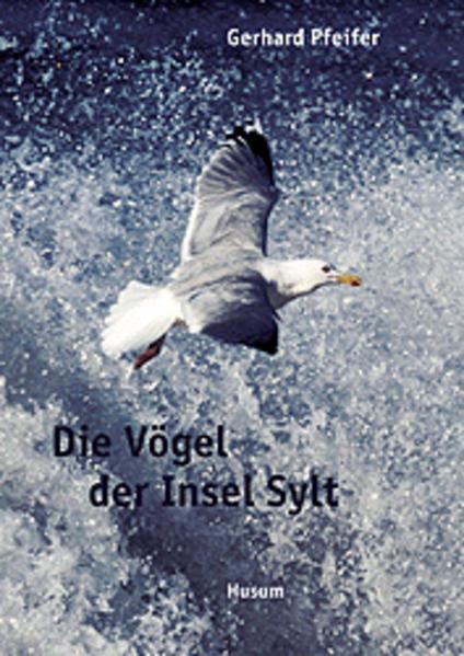 Die Vögel der Insel Sylt als Buch (gebunden)