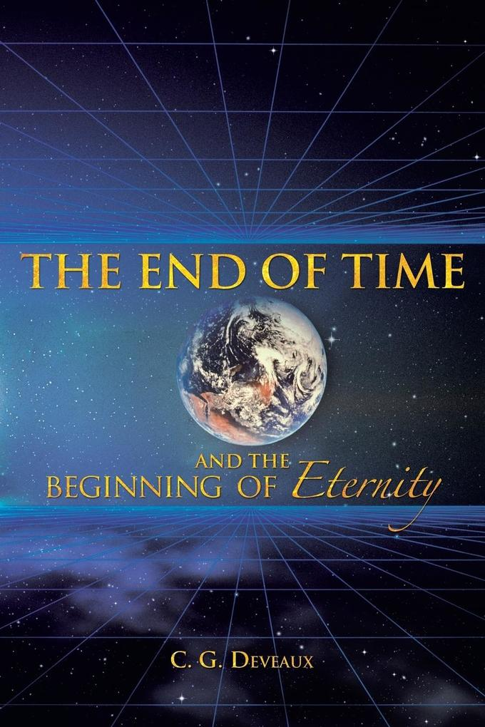 The End of Time and the Beginning of Eternity als Taschenbuch