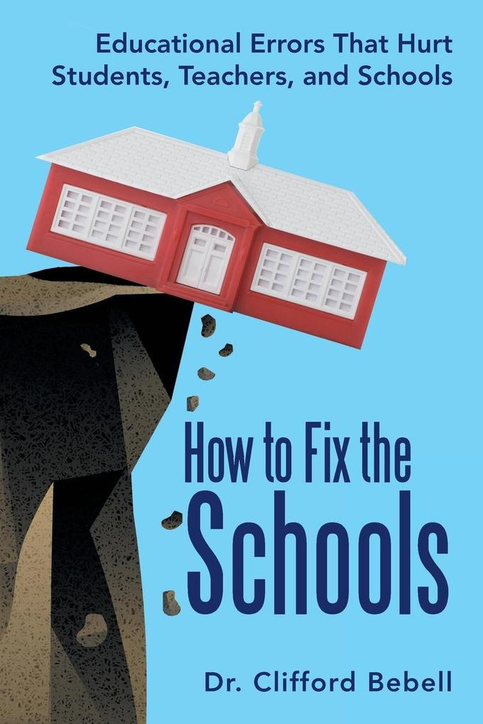 How to Fix the Schools als Taschenbuch