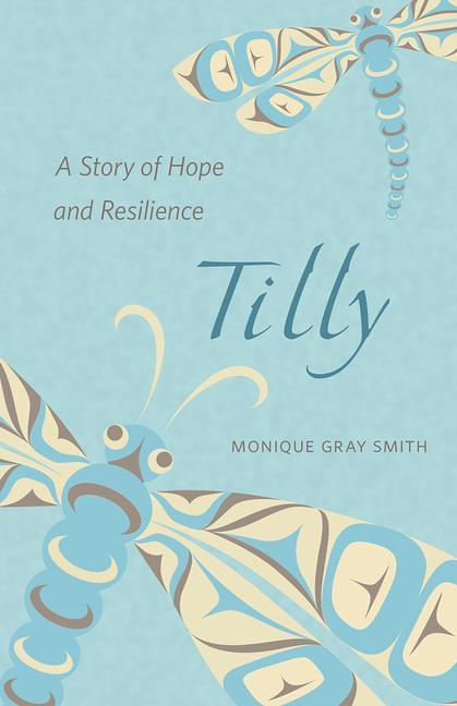 Tilly: A Story of Hope and Resilience als Taschenbuch