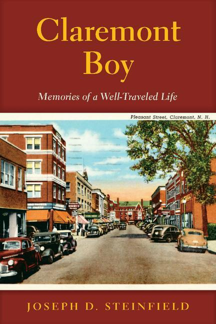 Claremont Boy: My New Hampshire Roots and the Gift of Memory als Taschenbuch