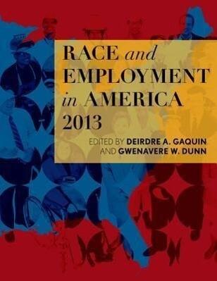 Race and Employment in America 2013 als Taschenbuch