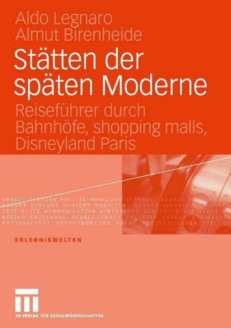 Stätten der späten Moderne als Buch (kartoniert)