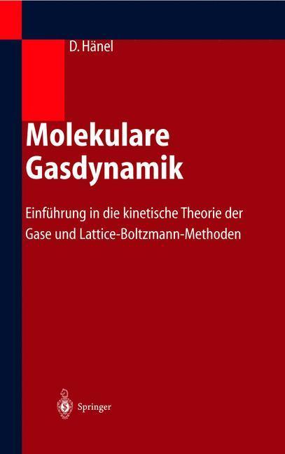 Molekulare Gasdynamik als Buch (gebunden)