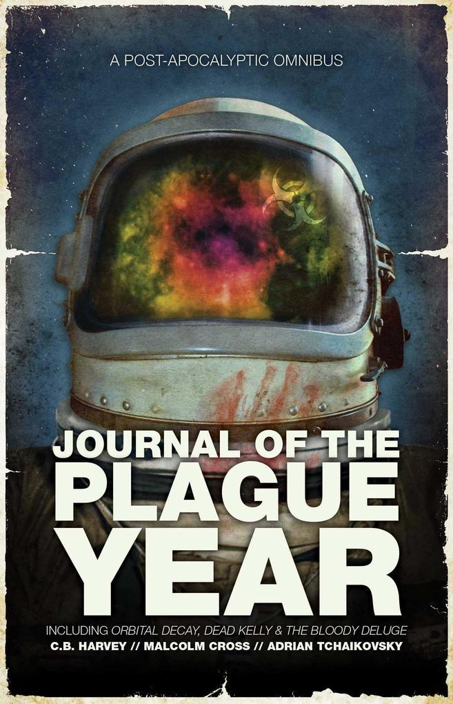 Journal of the Plague Year: A Post-Apocalyptic Omnibus als Taschenbuch