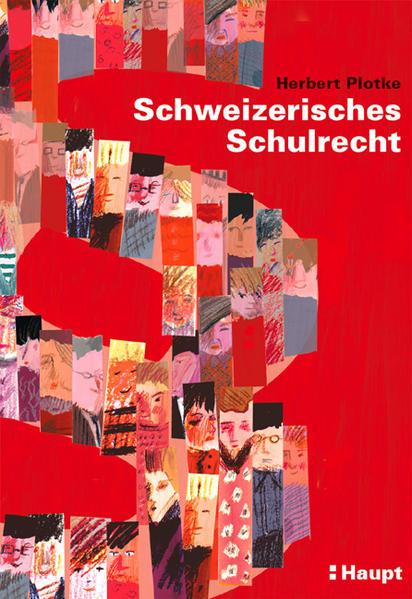Schweizerisches Schulrecht als Buch (gebunden)