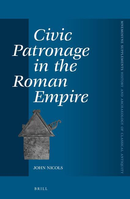 Civic Patronage in the Roman Empire als Buch (gebunden)
