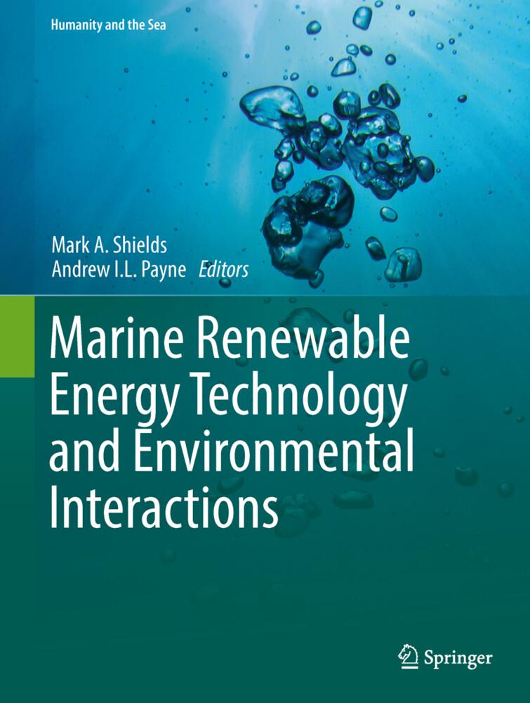 Marine Renewable Energy Technology and Environmental Interactions als Buch (gebunden)