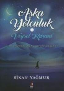 Ask'a Yolculuk Veysel Karani als Taschenbuch