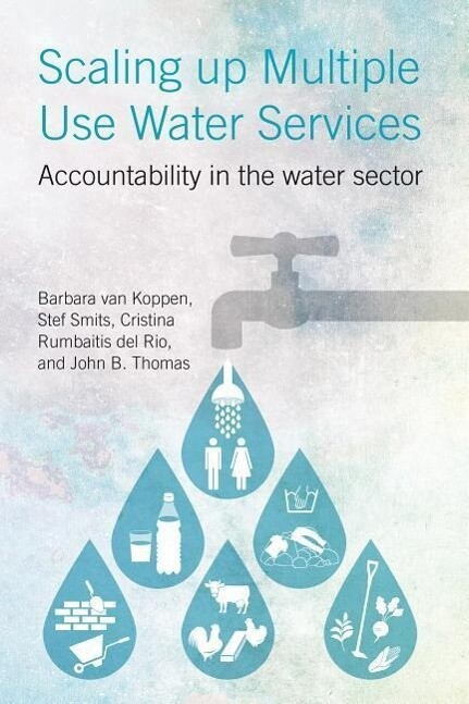 Scaling Up Multiple Use Water Services: Accountability in the Water Sector als Taschenbuch