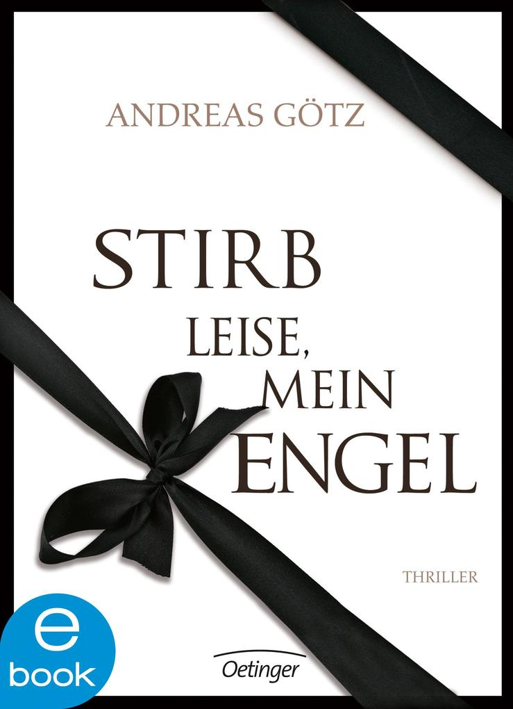 Stirb leise, mein Engel als eBook epub