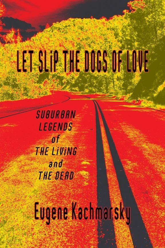 Let Slip the Dogs of Love als eBook pdf