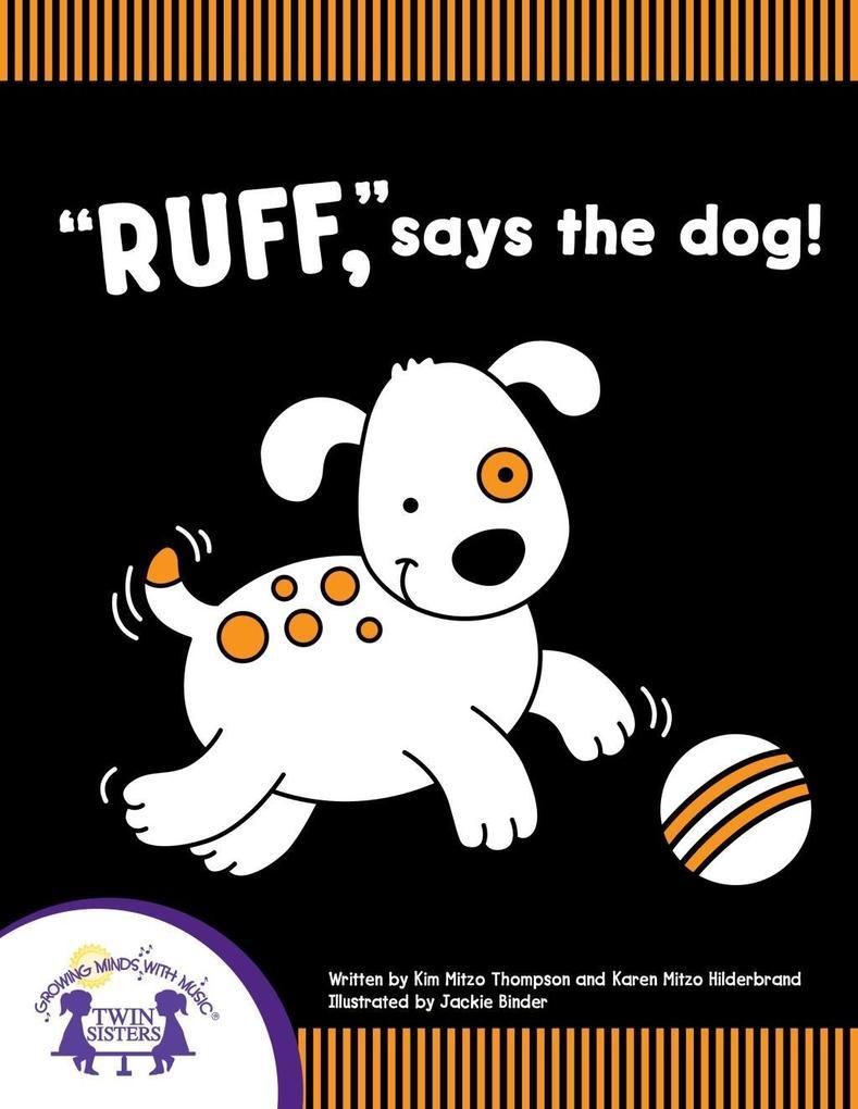 'Ruff,' Says The Dog! als eBook pdf
