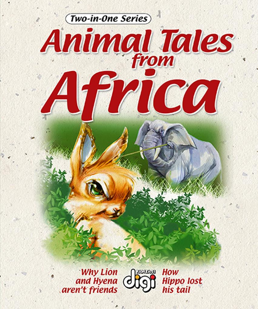 Two-in-one: Animal Tales from Africa 1 als eBook epub