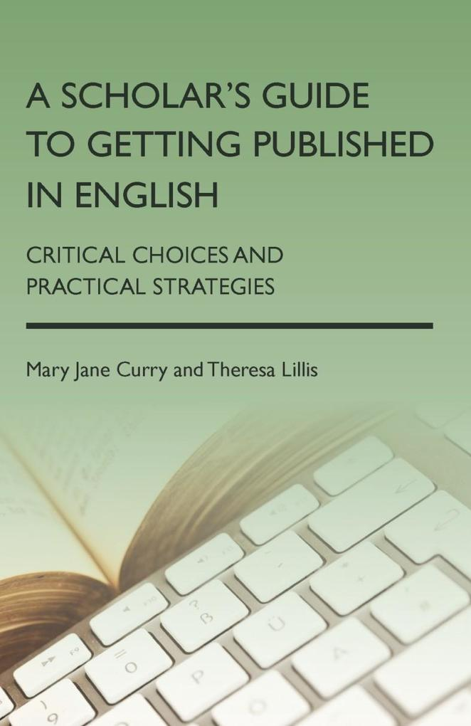 A Scholar's Guide to Getting Published in English als eBook epub