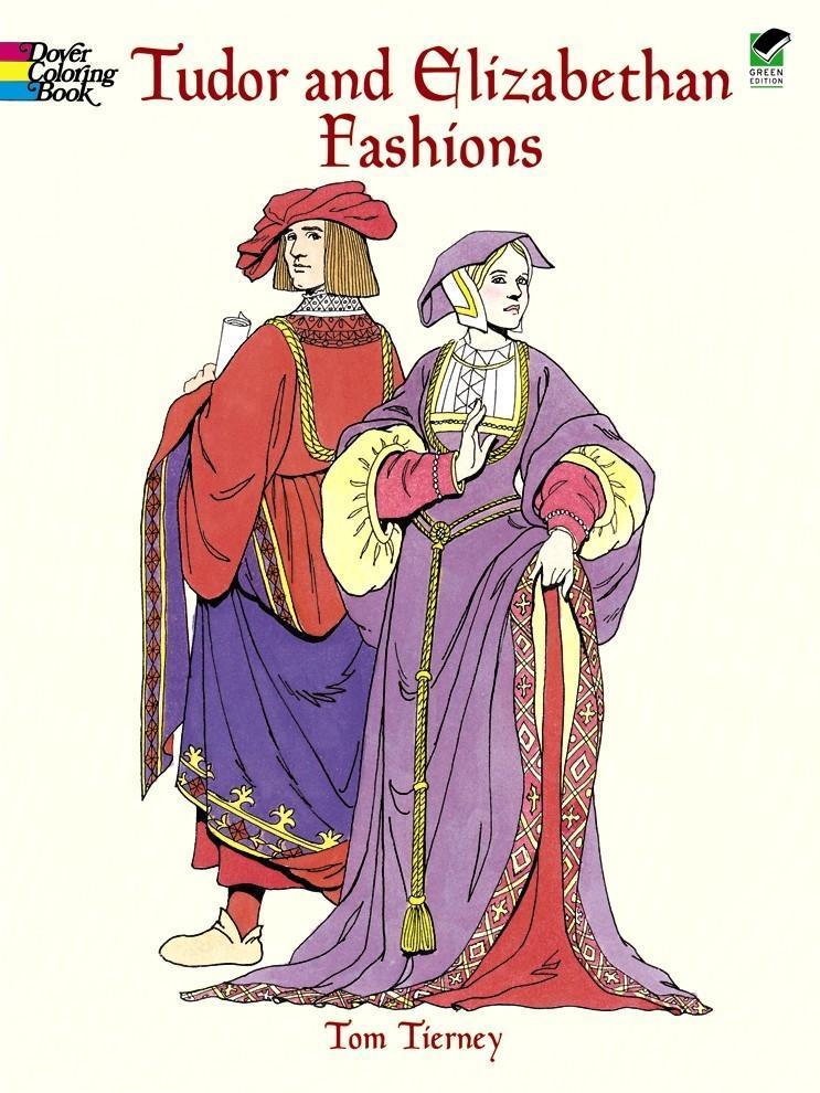 Tudor and Elizabethan Fashions als Taschenbuch