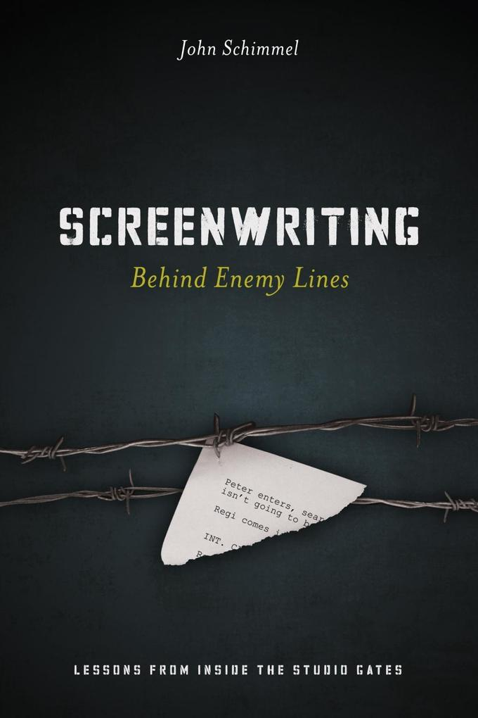 Screenwriting Behind Enemy Lines als eBook epub